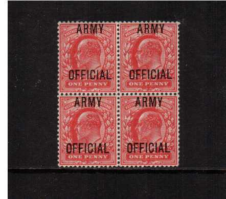 view larger image for SG O49 (1902) - <b>ARMY OFFICIAL</b><br/>1d Scarlet overprinted 'ARMY OFFICIAL' in a superb unmounted mint block of four