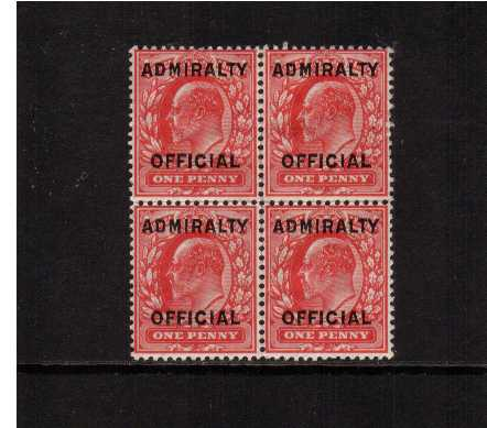 view larger image for SG O108 (1903) - <b>ADMIRALTY OFFICIAL</b><br/>1d Scarlet overprinted 'ADMIRALTY OFFICIAL' SG Cat Type O11 in a block of four very lightly on top two and superb unmouned mint on lower pair.